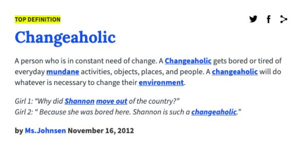 Urban Dictionary Changeaholic Definition