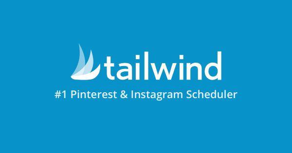 Pinterest Affiliate Marketing - Tailwind App